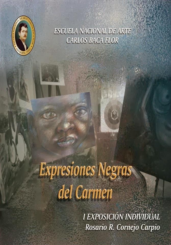 """Exposición Individual de Arte """"Expresiones Negras del Carmen"""""""