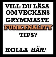 Funky tipsar!