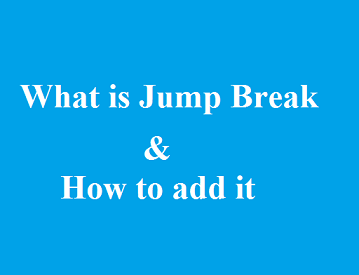 Jump Break and its use for blogging in blogger