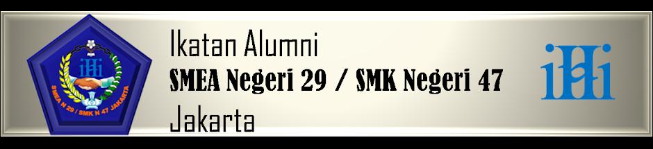 Ikatan Alumni SMEA N 29/SMK N 47 Jakarta