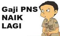 Kenaikan Gaji PNS TNI Polri Tahun 2015