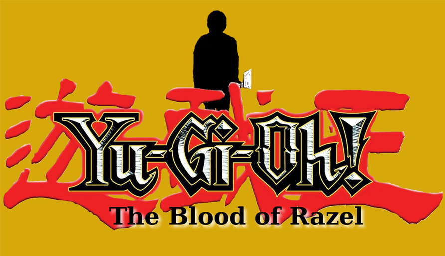 Yu-Gi-Oh: The Blood of Razel