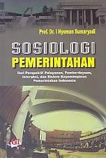 toko buku rahma: buku SOSIOLOGI PEMERINTAHAN, pengarang nyoman sumaryadi, penerbit ghalia indonesia