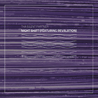 Tha Silent Partner - Night Shift (Featuring Revalation) Free download