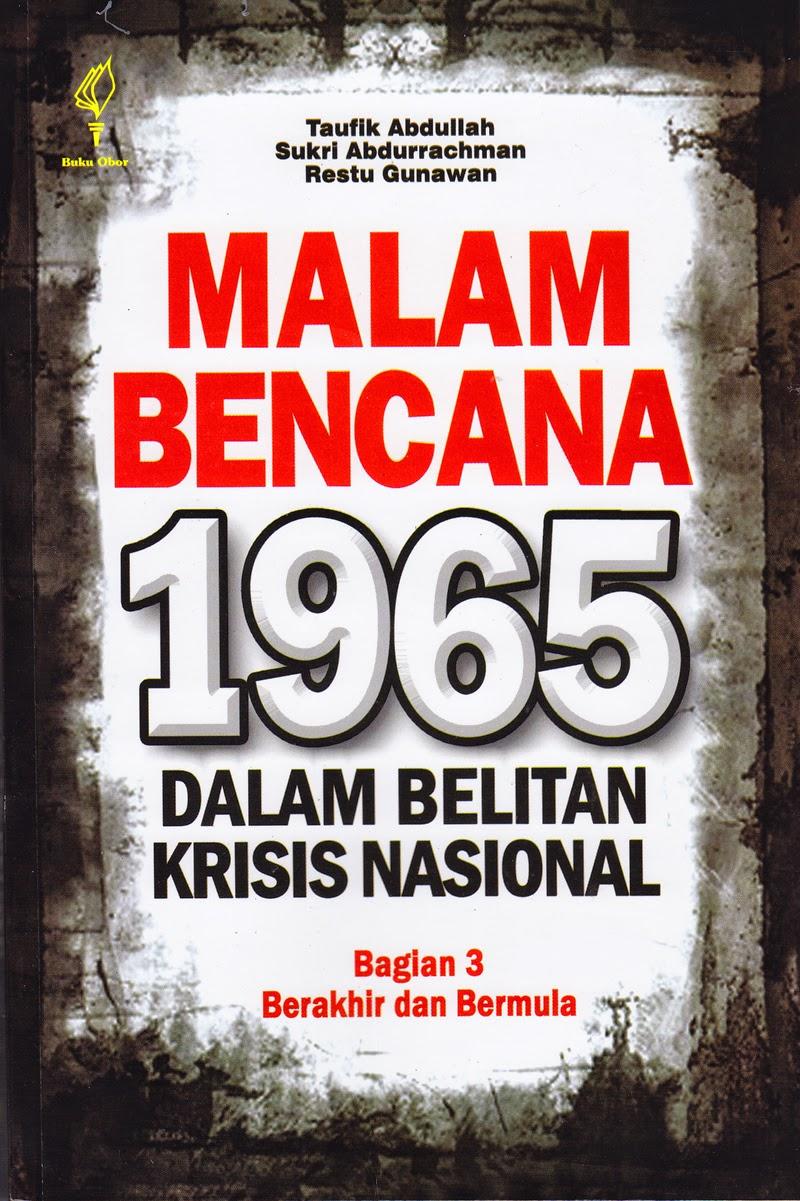 Malam Bencana 1965: Dalam Belitan Krisis Nasional Bagian 3