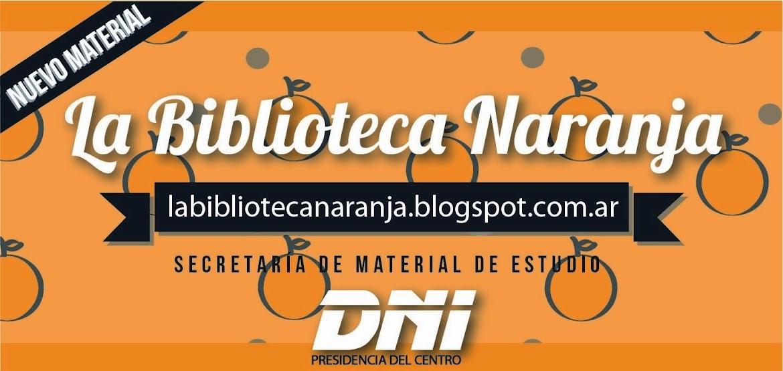 La Biblioteca Naranja. Agrupación DNI, Facultad de Derecho, U.N.R.