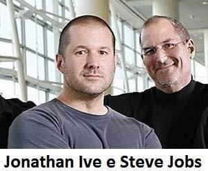 Jonathan Ive e Steve Jobs