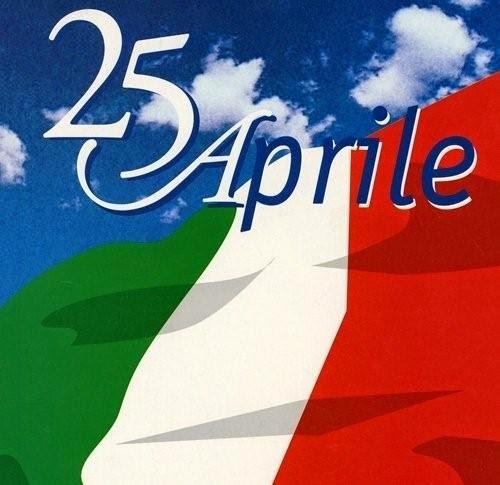 69° ANNIVERSARIO DELLA LIBERAZIONE D'ITALIA