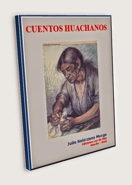 CUENTOS HUACHANOS
