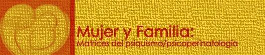Mujer y Familia Matrices del Psiquismo