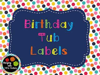 https://www.teacherspayteachers.com/Product/Editable-Birthday-Tub-Labels-2013590