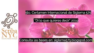 "CONVOCATORIA: 5to. CERTAMEN INTERNACIONAL DE SIGLEMA 575 ""DI LO QUE QUIERES DECIR"" 2019"