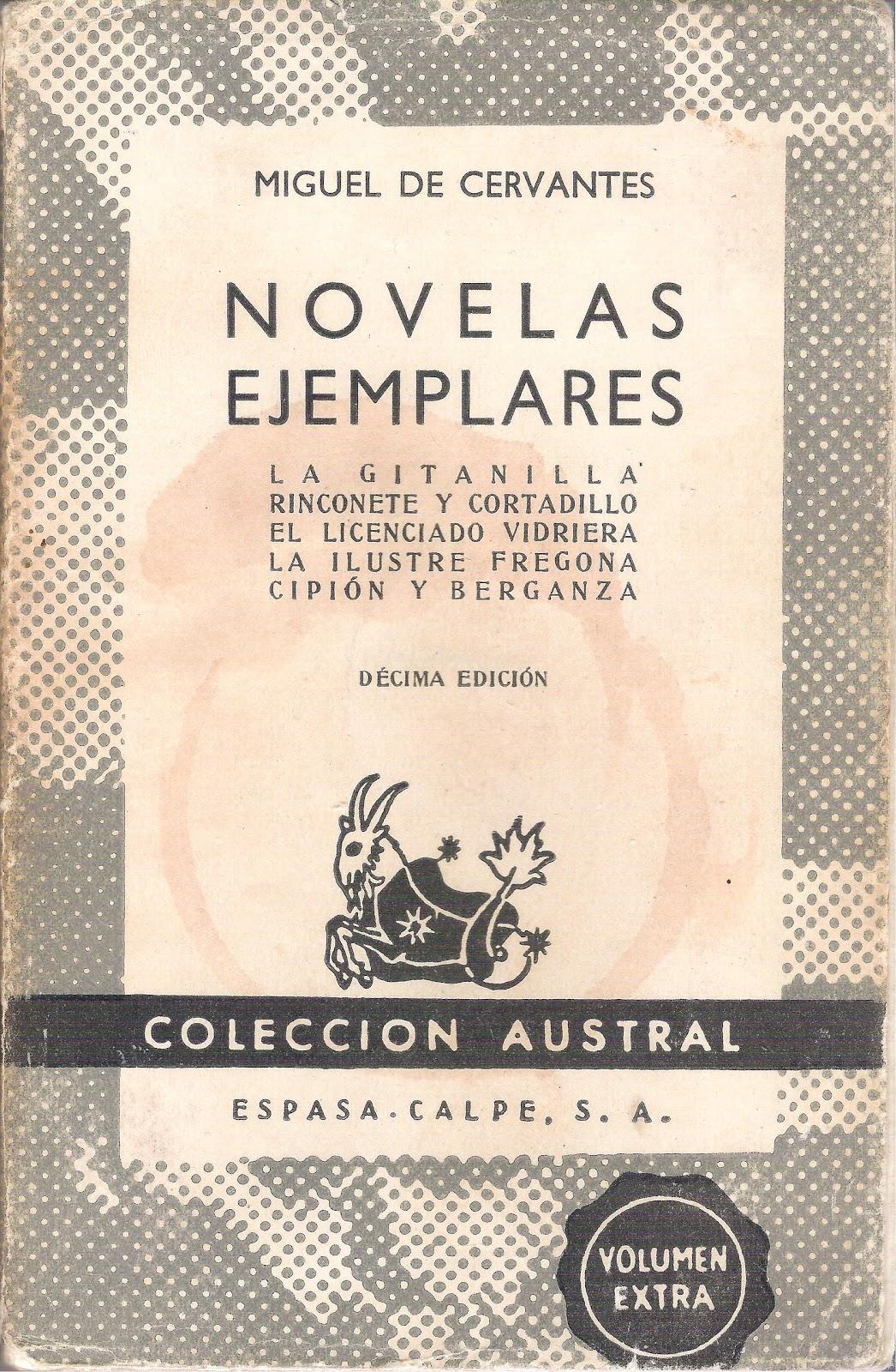 Penélope aguarda en Itaca: CERVANTES- NOVELAS EJEMPLARES
