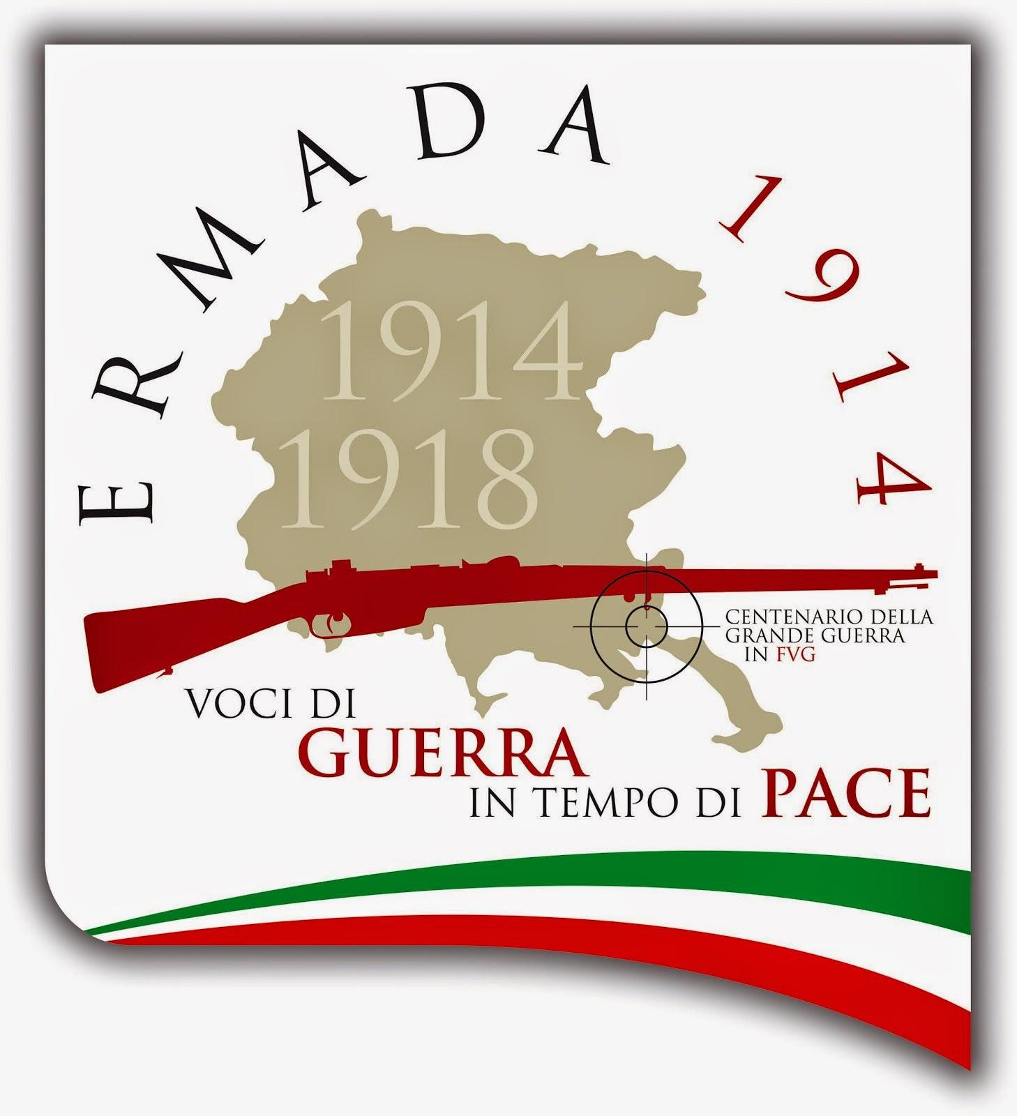 """""""ERMADA 1914: VOCI DI GUERRA IN TEMPO DI PACE"""""""