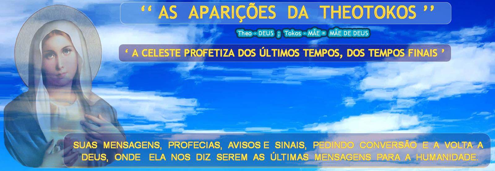 '' AS APARIÇÕES DA THEOTOKOS ''