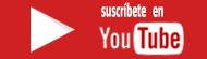 Suscribete en YouTube