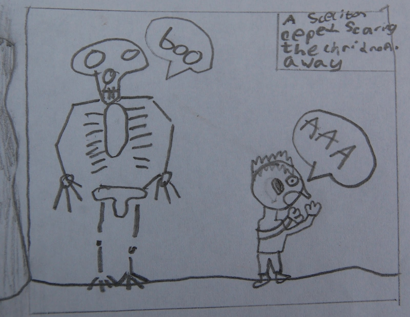 A skeleton kept scaring the children away