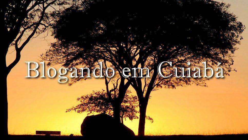 Blogando em Cuiabá