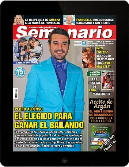 Revista Semanario (26 Noviembre 2014) ESPAÑOL - Pedro Alfonso el elegido para ganar el Bailando, el ex productor de Tinelli va por su tercer certamen y arrasa con el voto popular