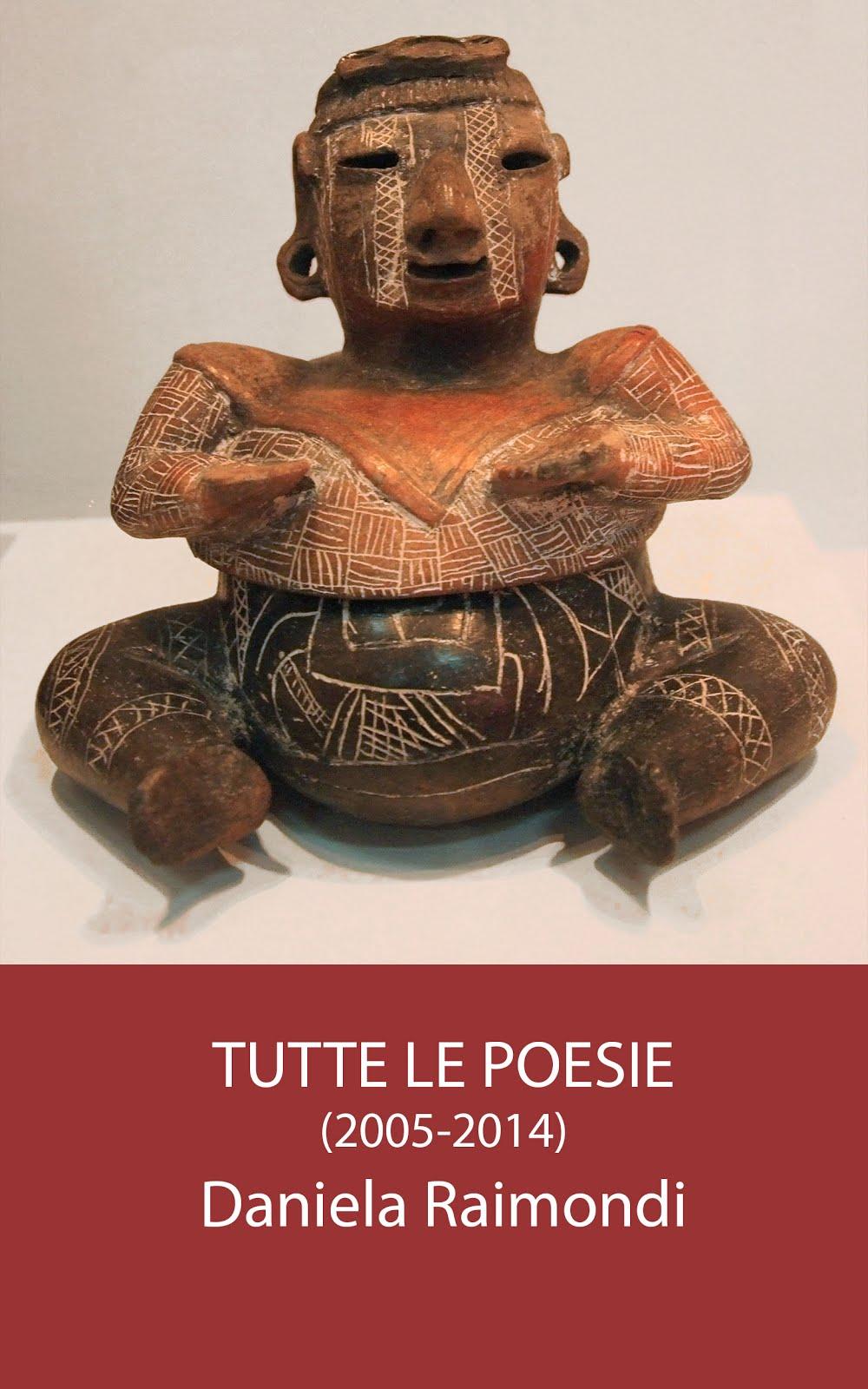 Tutte le poesie, 2005-2014