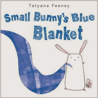 http://www.amazon.com/Small-Bunnys-Blanket-Feeney-Tatyana/dp/0385753632/ref=tmm_other_meta_binding_swatch_0?_encoding=UTF8&sr=&qid=