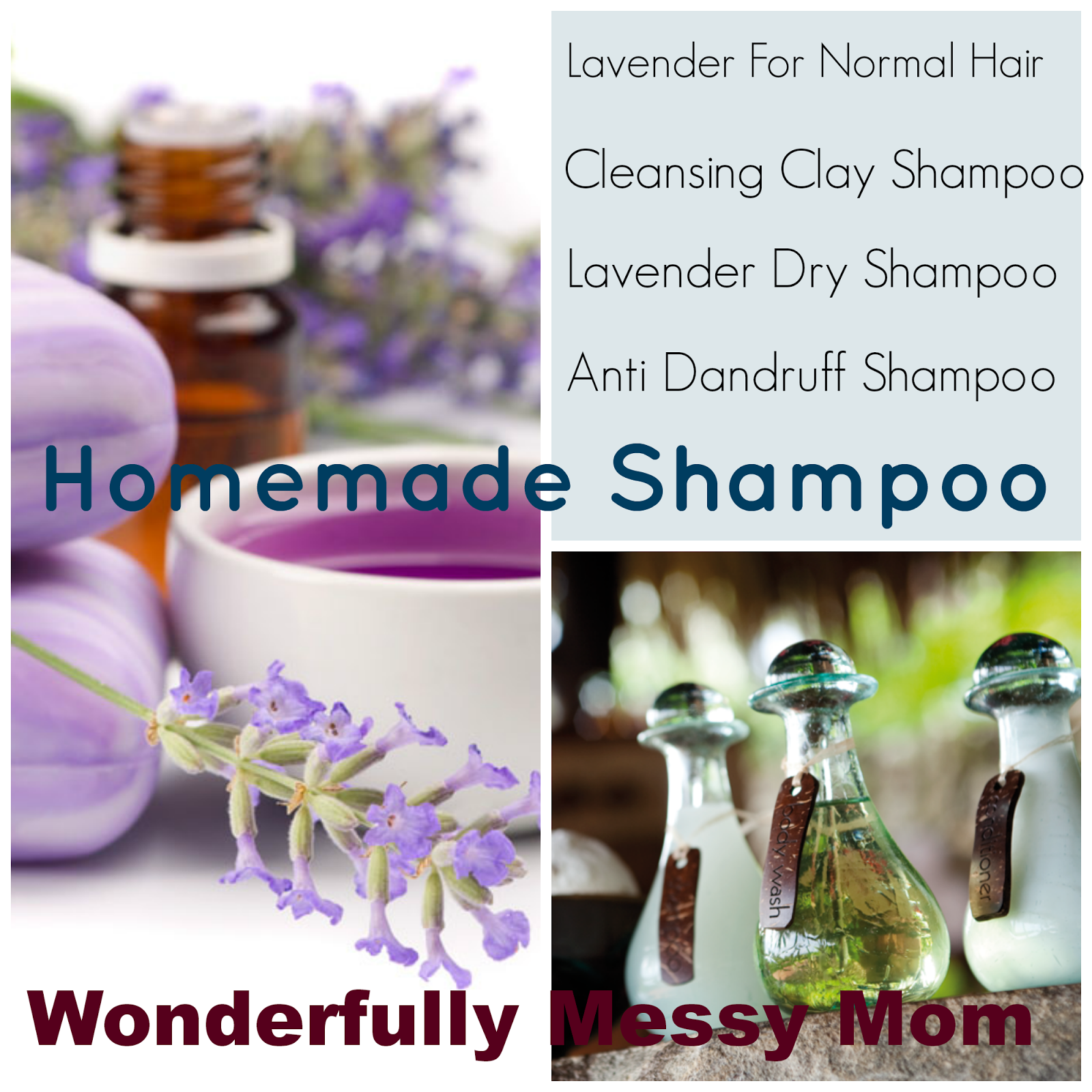 wonderfully messy mom homemade shampoo and conditioner recipes