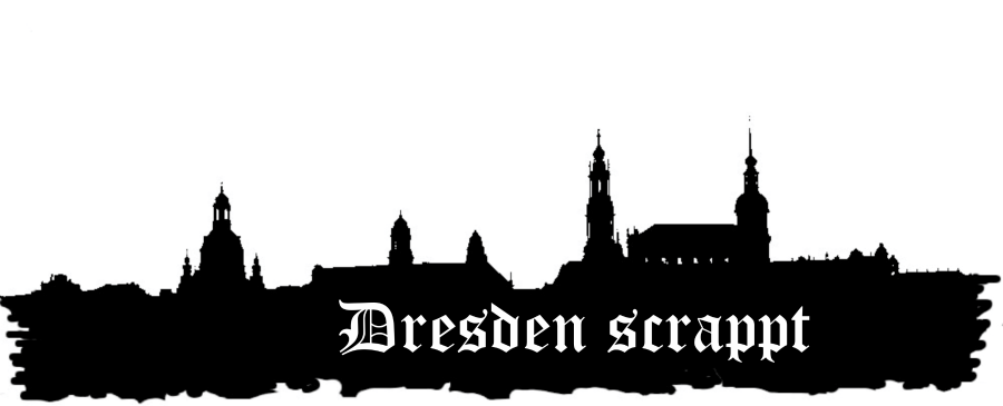 Dresden scrappt