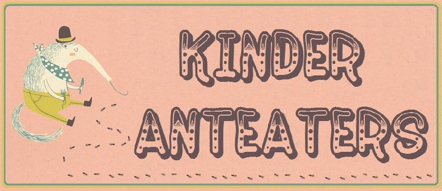 Kinder Anteaters