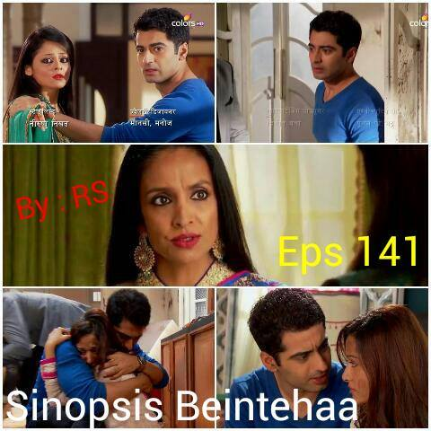 Sinopsis Beintehaa Episode 141
