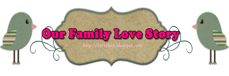 ~Our Family Love Story~