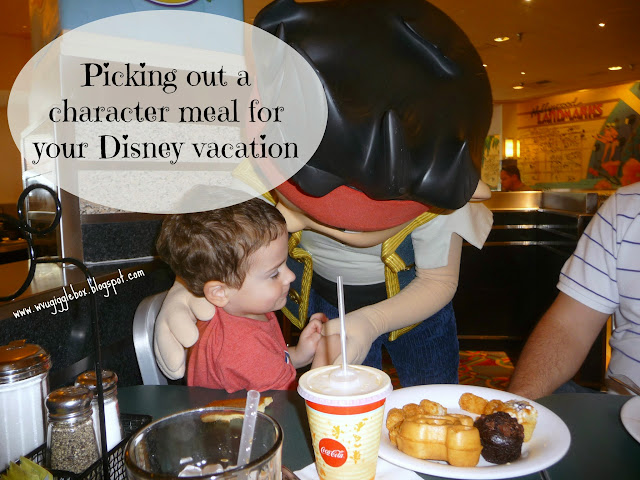 Walt Disney World vacation, picking out the right character meals for you Walt Disney World vacation, character meals,