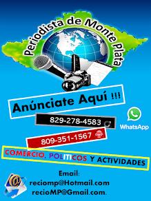 ANUNCIATE AQUÍ 809 - 351 - 1567 * 829-278-4583 Email: reciomp@gmail.com