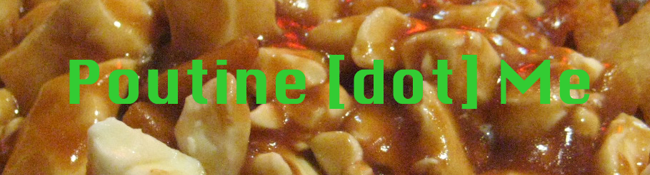 Poutine [dot] Me