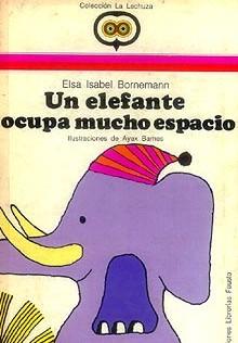 Un elefante ocupa mucho espacio - Libro infantil prohibido.