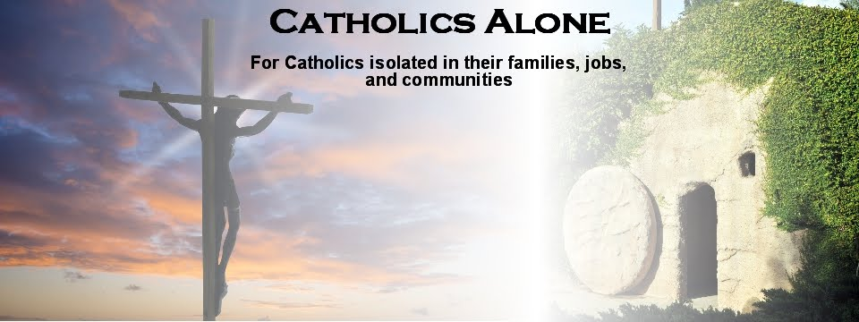 Catholics Alone