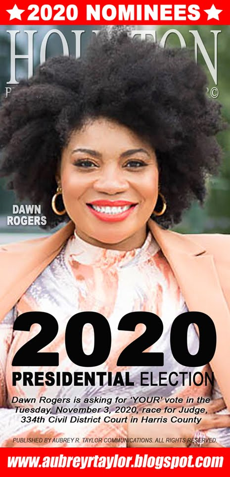 Dawn Rogers Values Your Vote, Prayers, and Support on November 3, 2020 in Harris County, Texas