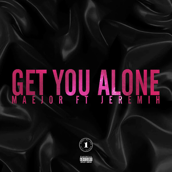 Maejor - Get You Alone (feat. Jeremih) - Single Cover