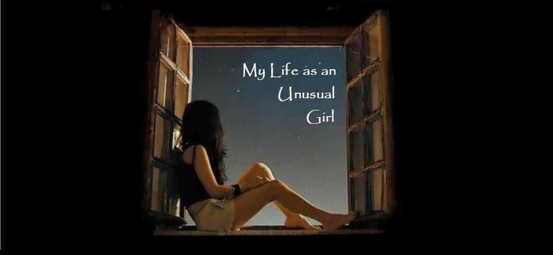 My Life as an Unusual Girl