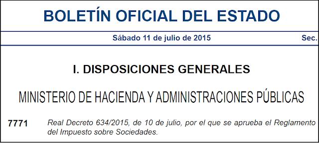 Reglamento del Impuesto de Sociedades (RD 634/2015)