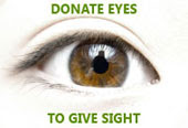 Donate Eyes To Give Someone Sight