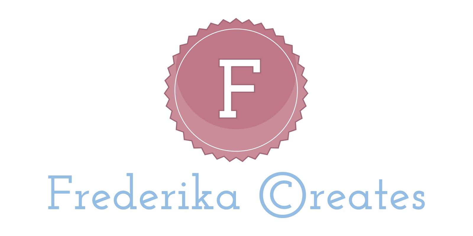 Frederika Creates