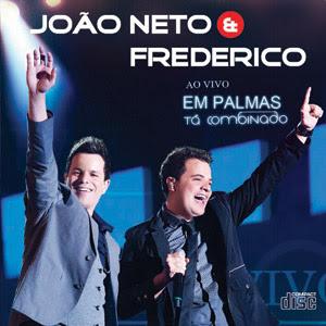 Download João Neto e Frederico: Tá Combinado – Ao Vivo em Palmas
