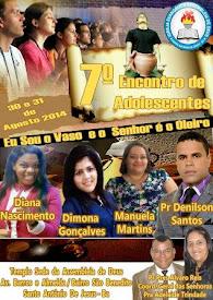 7° Encontro de Adolescentes Igreja Assembleia de Deus em Santo Antonio de Jesus-BA.