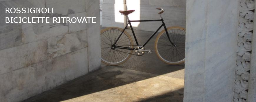 Rossignoli Biciclette Ritrovate