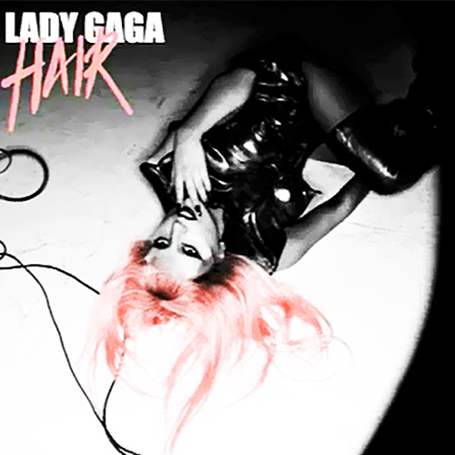 lady gaga hair cover single. Promotional Single Cover: Lady