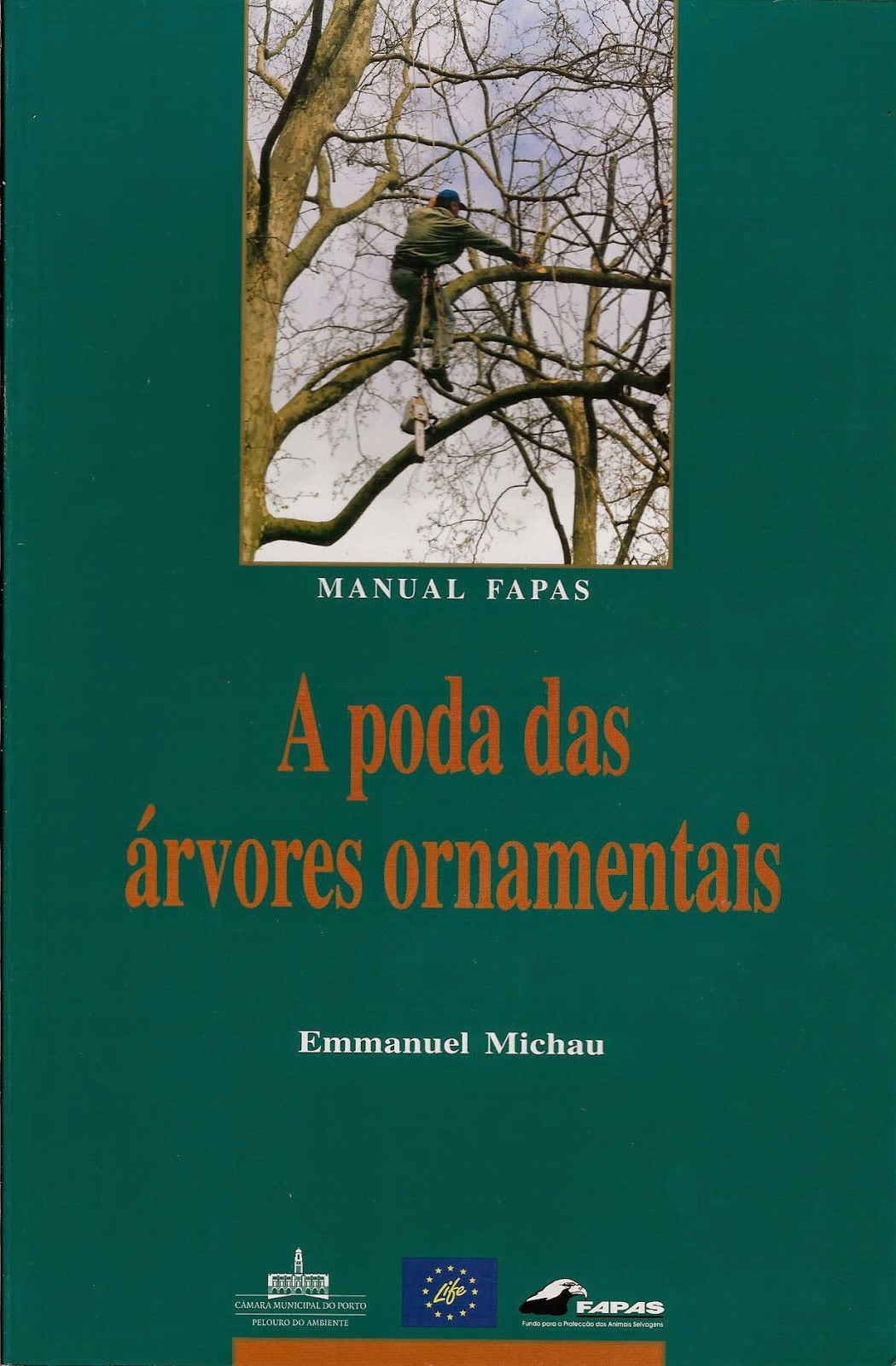 A Poda das Árvores Ornamentais – Manual FAPAS
