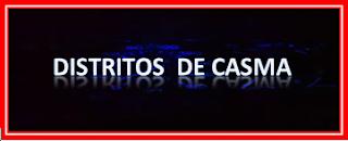 DISTRITOS DE CASMA
