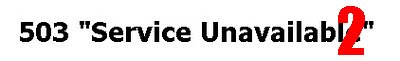 503 SERVICE UNAVAILABLE dan Google