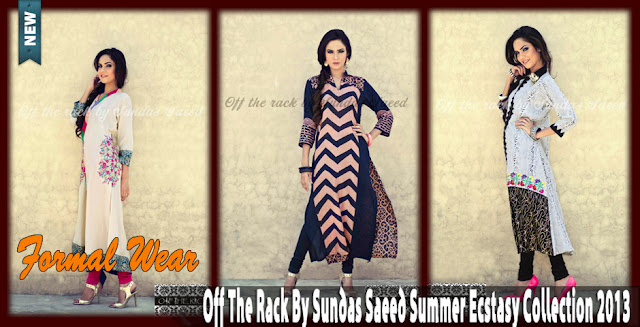 Formal Wear | Off The Rack By Sundas Saeed Summer Ecstasy Collection 2013