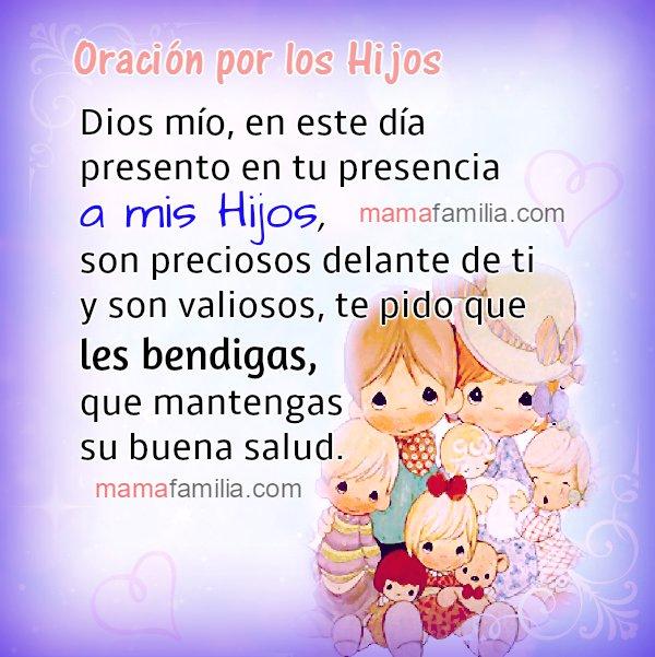 Oración corta por mis hijos, protección cuidado de Dios. Imagen con oración por hija, hijo. Frases por Mery Bracho.